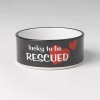 Lucky Paws LUCKY TO BE RESCUED PET BOWL - 3.5 Cups - Click for more info