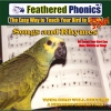 CD - FEATHERED PHONICS - VOL 2 SONGS TUNES WHISTLES & RHYMES - Click for more info